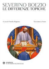 Libro Le differenze topiche. Testo latino a fronte Severino Boezio