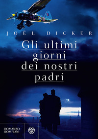 Gli Gli ultimi giorni dei nostri padri - Dicker Joël - wuz.it