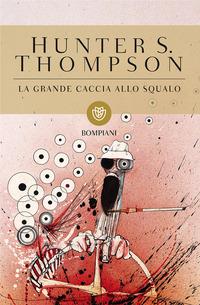 La La grande caccia allo squalo - Thompson Hunter S. - wuz.it