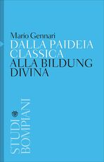 Libro Dalla paideia classica alla Bildung divina Mario Gennari