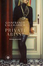 Libro Privati abissi Gianfranco Calligarich