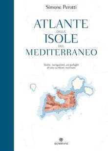 Voluntariadobaleares2014.es Atlante delle isole del Mediterraneo. Storie, navigazioni, arcipelaghi di uno scrittore marinaio Image