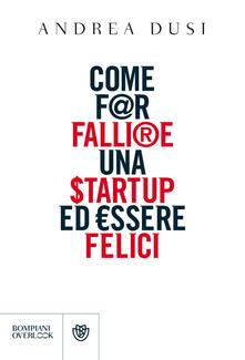 Listadelpopolo.it Come far fallire una startup ed essere felici Image