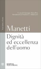 Libro Dignità ed eccellenza dell'uomo. Testo latino a fronte Giannozzo Manetti