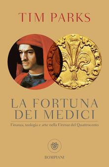 La fortuna dei Medici. Finanza, teologia e arte nella Firenze del Quattrocento.pdf