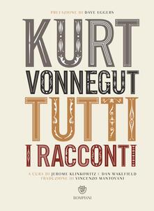 Tutti i racconti - Kurt Vonnegut - copertina