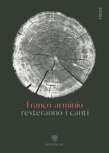 Resteranno i canti - Franco Arminio - copertina
