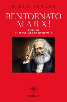 Antondemarirreguera.es Bentornato Marx! Rinascita di un pensiero rivoluzionario Image