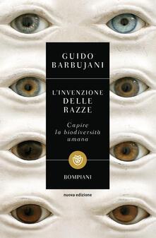 L' invenzione delle razze. Capire la biodiversità umana - Guido Barbujani - copertina