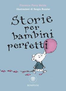Storie per bambini perfetti - Florence Parry Heide - copertina