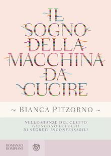 Il sogno della macchina da cucire - Bianca Pitzorno - copertina