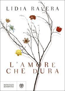 L' amore che dura - Lidia Ravera - copertina