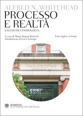 Libro Processo e realtà. Testo inglese a fronte Alfred North Whitehead