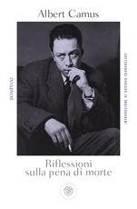 Libro Riflessioni sulla pena di morte Albert Camus