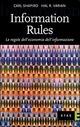 Information Rules. Le regole dell'economia dell'informazione