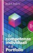 Libro Le competenze individuali e il portfolio Michele Pellerey