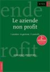 Foto Cover di Le aziende non profit. I caratteri, la gestione, il controllo, Libro di Adriano Propersi, edito da Etas