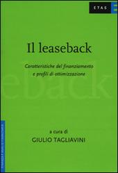 Il leaseback. Caratteristiche del finanziamento e profili di ottimizzazione
