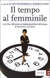 Il tempo al femminile. L'organizzazione temporale tra esigenze produttive e bisogni personali