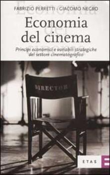 Economia del cinema. Principi economici e variabili strategiche del settore cinematografico.pdf