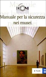 Libro Manuale per la sicurezza nei musei