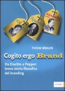 Cogito ergo brand. Da Eraclito a Popper: breve storia filosofica del branding.pdf