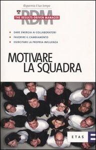 Libro Motivare la squadra