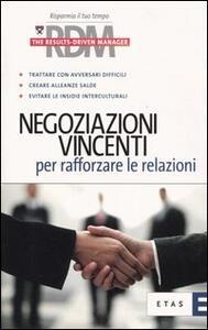 Negoziazioni vincenti per rafforzare le relazioni