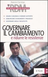Governare il cambiamento e ridurre le resistenze