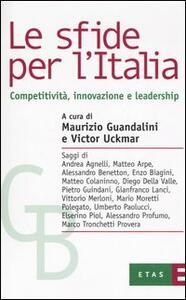 Le sfide per l'Italia. Competitività, innovazione e leadership