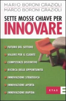 Sette mosse chiave per innovare.pdf