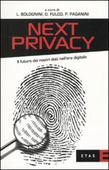 Next privacy. Il futuro dei nostri dati nell'era digitale - copertina