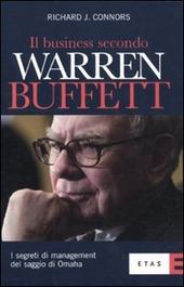 Il business secondo Warren Buffett. I segreti di management del saggio di Omaha