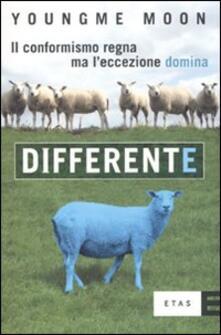 Differente. Il conformismo regna ma l'eccezione domina - Youngme Moon - copertina