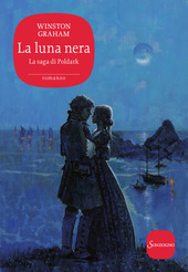 Copertina  La luna nera : un romanzo della Cornovaglia, 1794-1795