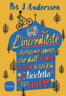 Antondemarirreguera.es L' incredibile storia dell'uomo che dall'India arrivò in Svezia in bicicletta per amore Image