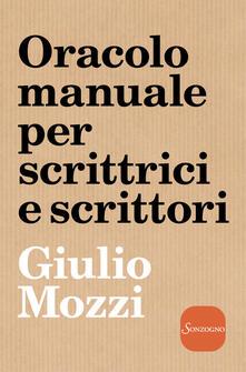 Oracolo manuale per scrittrici e scrittori - Giulio Mozzi - copertina