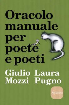 Oracolo manuale per poete e poeti - Giulio Mozzi,Laura Pugno - copertina
