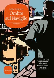 Ombre sul Naviglio. I delitti del casello. Vol. 6 - Rosa Teruzzi - ebook