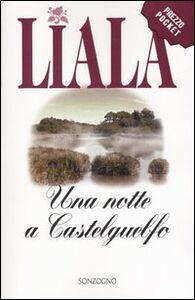 Foto Cover di Una notte a Castelguelfo, Libro di Liala, edito da Sonzogno