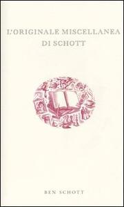 L' originale miscellanea di Schott