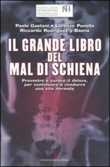 Il grande libro del mal di schiena. Prevenire e curare il dolore, per continuare a condurre una vita normale.pdf