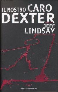 Il nostro caro Dexter - Lindsay Jeff - wuz.it