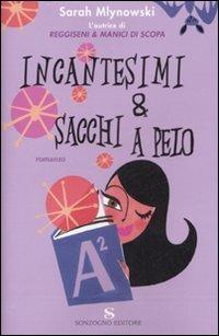 INCANTESIMI & SACCHI A PELO