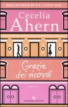 Grazie dei ricordi - Cecelia Ahern - copertina
