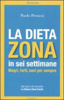 Ilmeglio-delweb.it La dieta Zona in sei settimane. Magri, forti, sani per sempre Image
