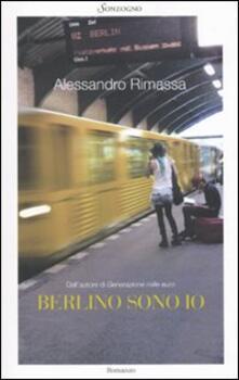 Berlino sono io - Alessandro Rimassa - copertina