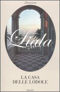Libro La casa delle lodole Liala