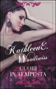 Libro Cuori in tempesta Kathleen E. Woodiwiss