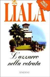 Foto Cover di L' azzurro nella vetrata, Libro di Liala, edito da Sonzogno